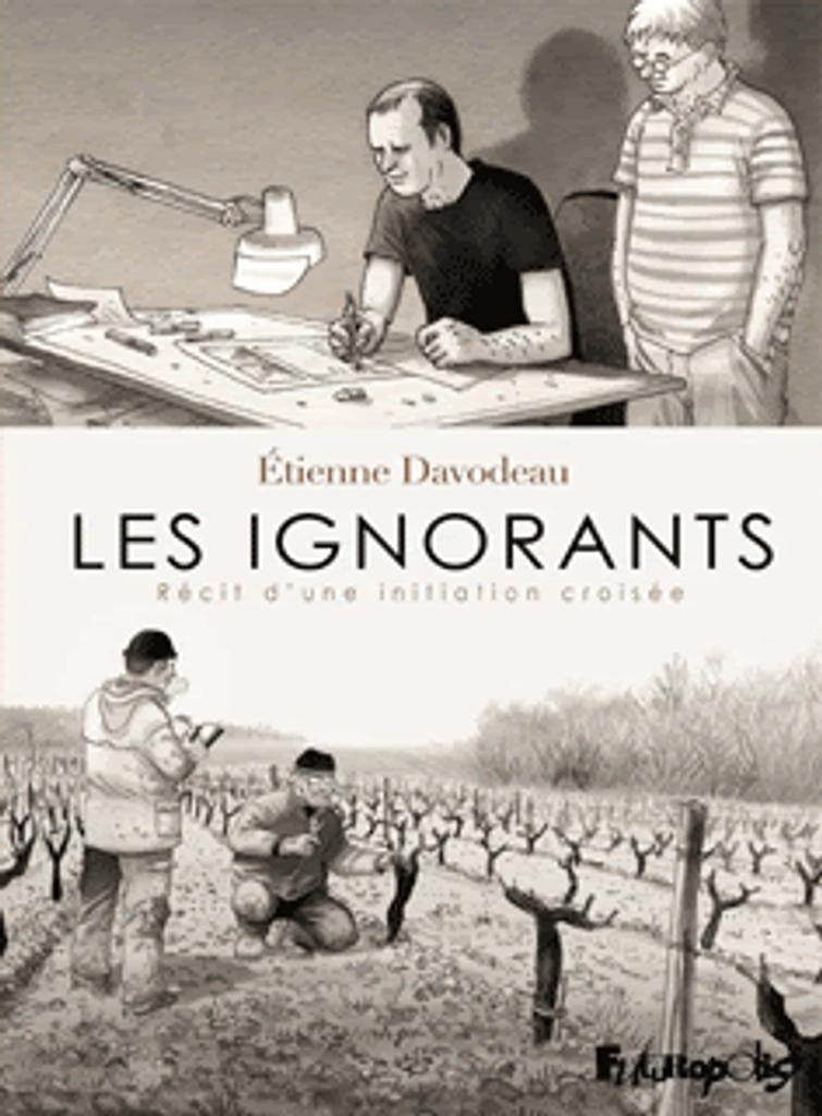 Les ignorants : récit d'une initiation croisée | Davodeau, Etienne