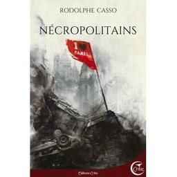 Nécropolitains / Rodolphe Casso | Rodolphe Casso