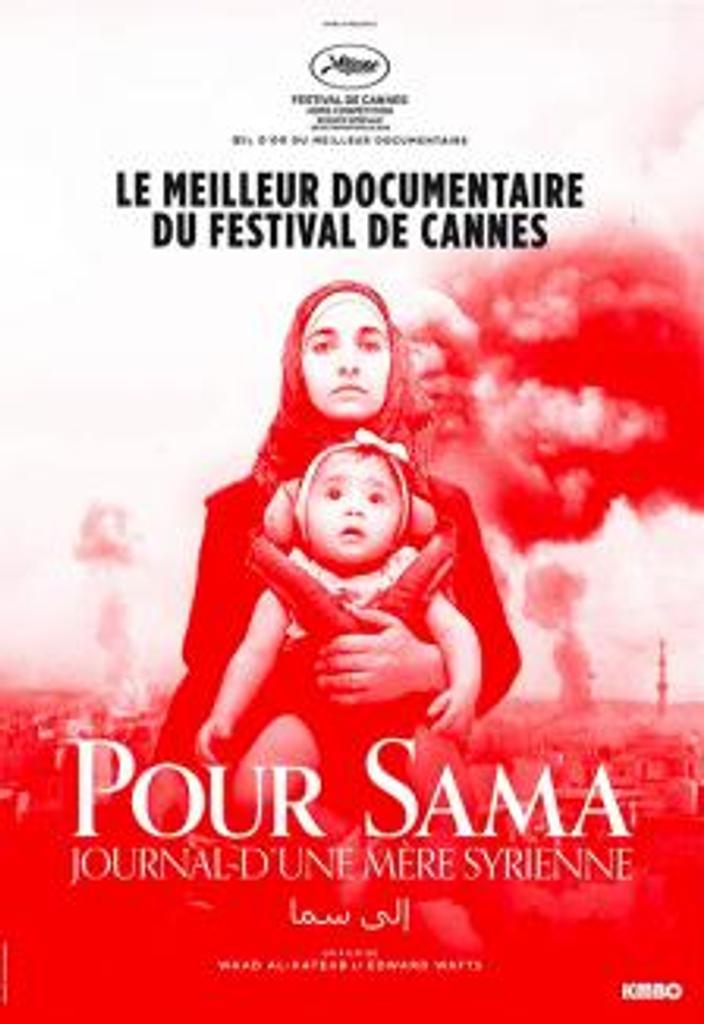 Pour Sama, journal d'une mère Syrienne / Waad Al-kateab  