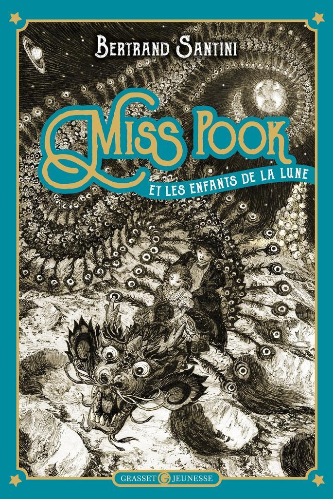 Miss Pook et les enfants de la lune. épisode 1 / Bertrand Santini | Santini, Bertrand (1968-....). Auteur