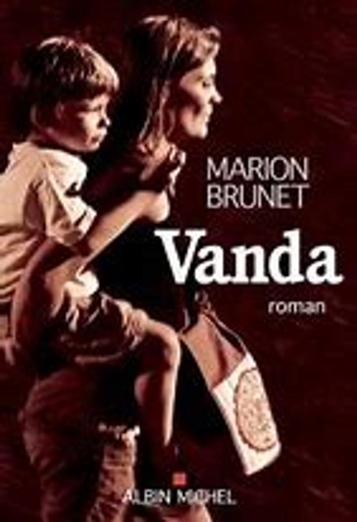 Vanda / De Marion Brunet | Brunet, Marion. Auteur