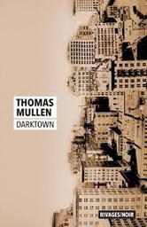Darktown / Mullen, Thomas |