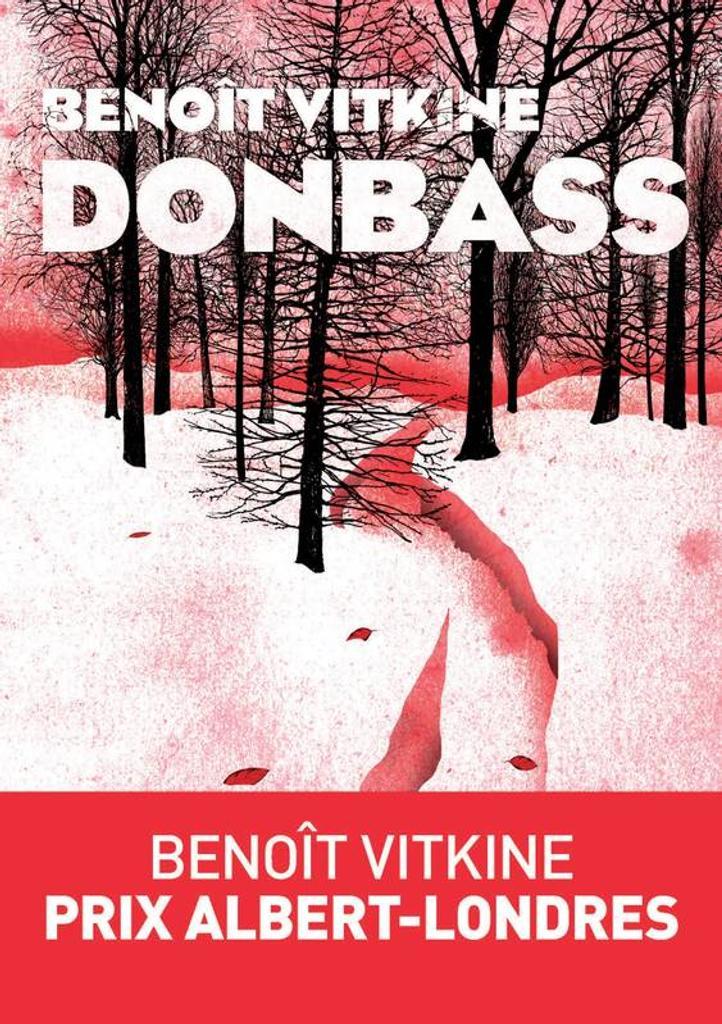 Donbass / De Benoît Vitkine | Vitkine, Benoît. Auteur