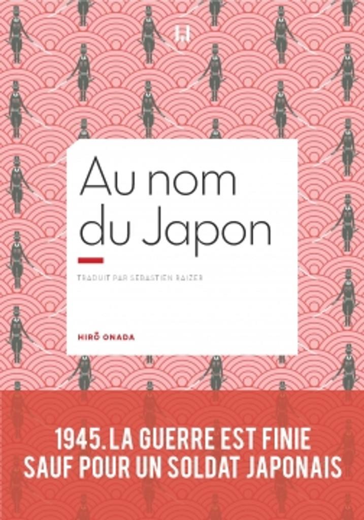 Au nom du japon / Hiro Onoda |
