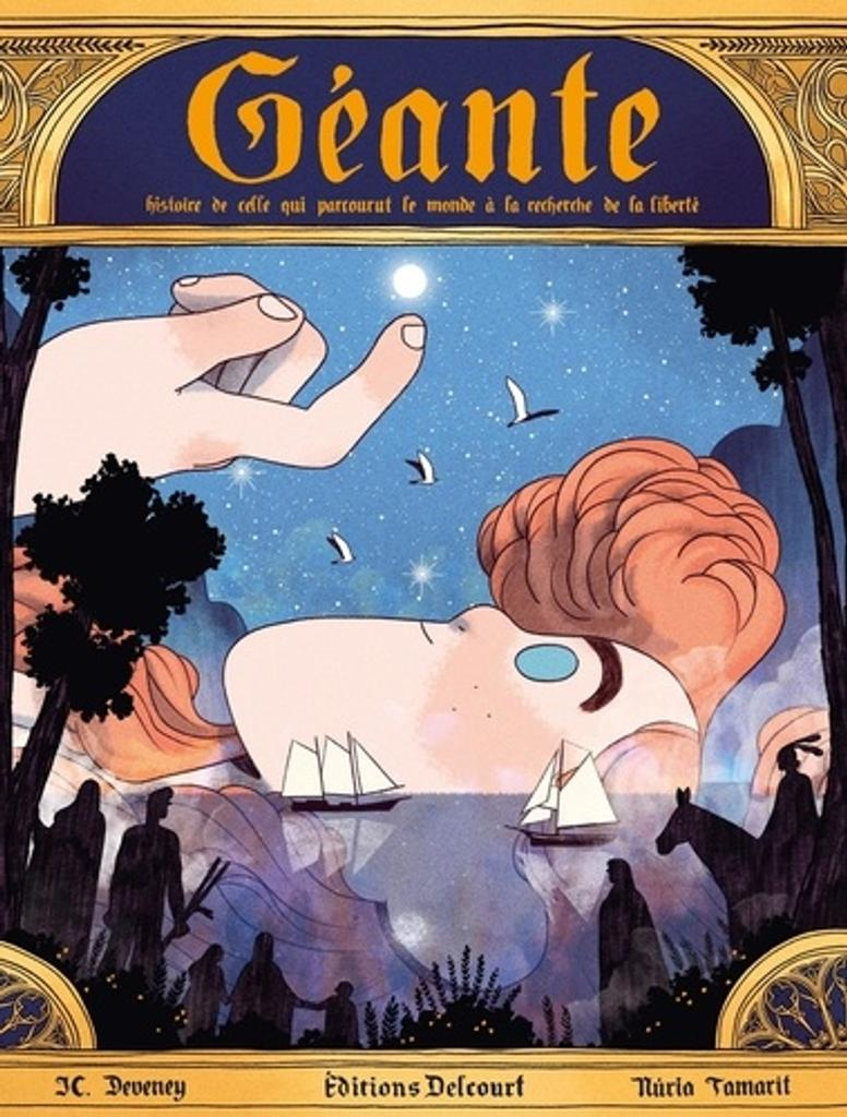 Géante : histoire de celle qui parcourut le monde à la recherche de la liberté / scénario : JC Deveney | Deveney, Jean-Christophe (1977-....). Auteur
