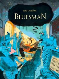 Bluesman / Raul AriÄno | AriÄno, Raul (1979-....). Auteur