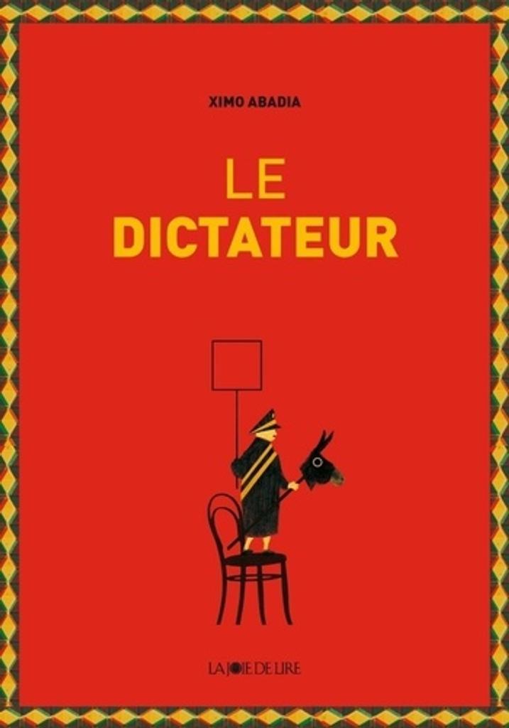 Le dictateur | Abadia, Ximo