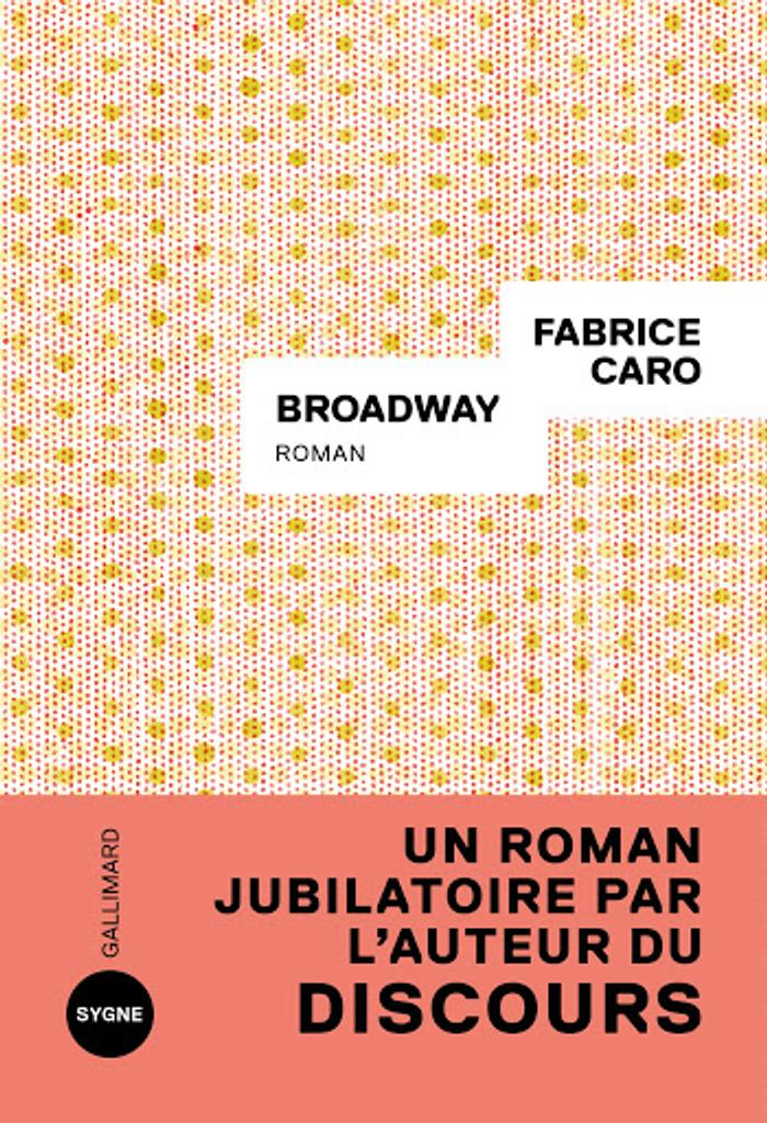 Broadway / De Fabcaro - Fabrice Caro | Caro, Fabrice. Auteur