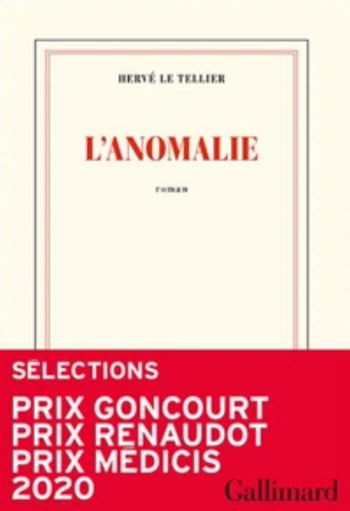 L'anomalie / Hervé Le Tellier | Le Tellier, Hervé (1957-....). Auteur