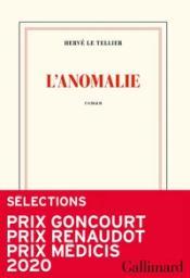 L'anomalie / Hervé Le Tellier   Le Tellier, Hervé (1957-....). Auteur