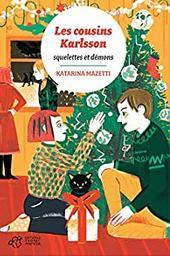 Les cousins karlsson tome 10 - squelettes et demons / Mazetti katarina |