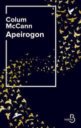 Apeirogon / Colum McCann | McCann, Colum (1965-..). Auteur