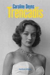 Trencadis / Caroline Deyns | Deyns, Caroline. Auteur