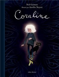 Coraline / Neil Gaiman   Gaiman, Neil (1960-....) - Scénariste de bandes dessinées. Romancier et journ. Auteur