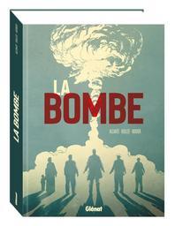 La bombe / scénario, Alcante, L. F. Bollée   Alcante (1970-....). Auteur