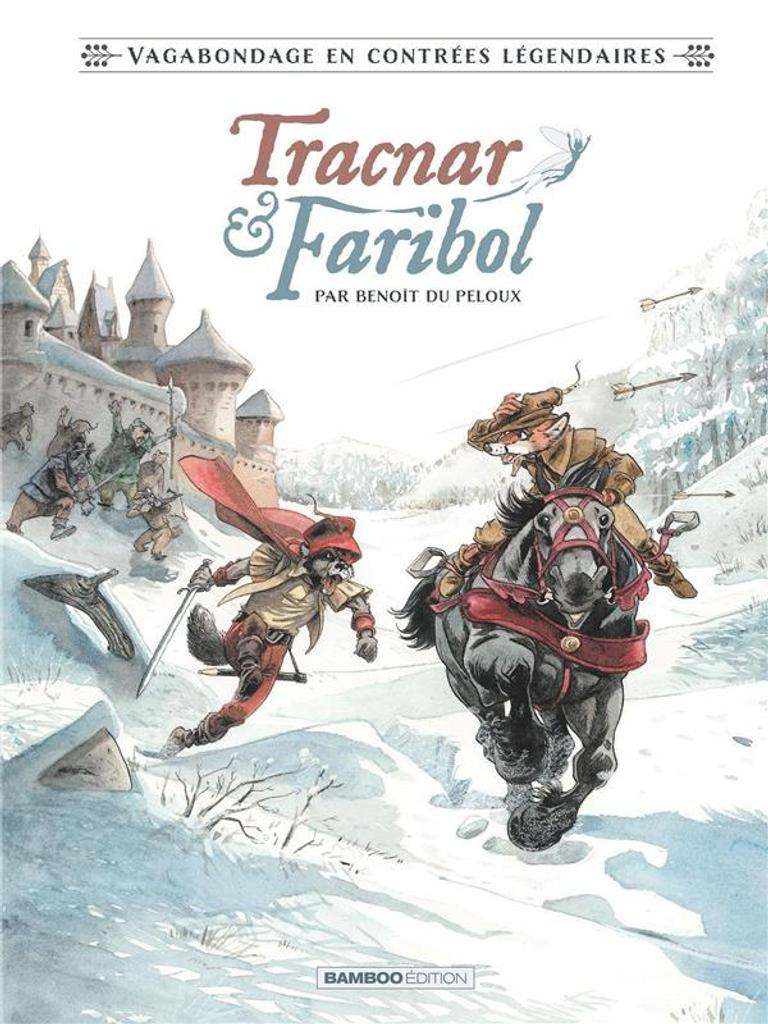 Tracnar & Faribol / conté et illustré par Benoît du Peloux  