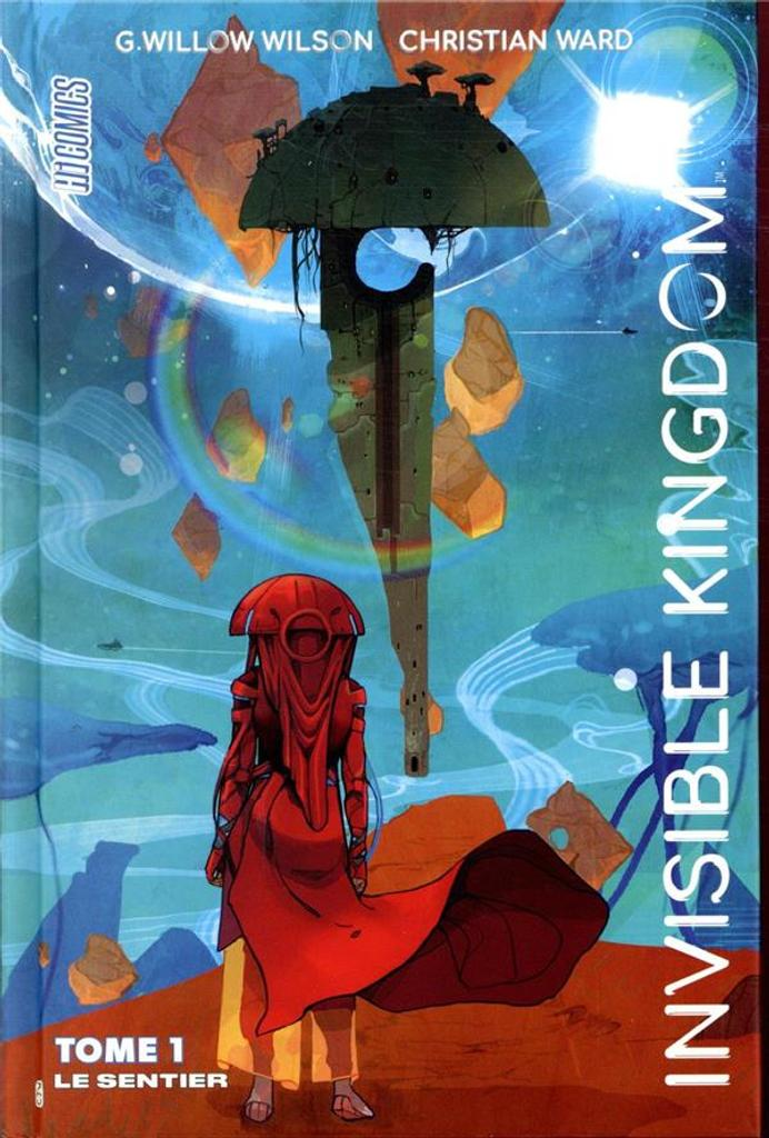 Invisible kingdom. 01 / De G. Willow Wilson, Christian Ward | Wilson, G. Willow. Auteur