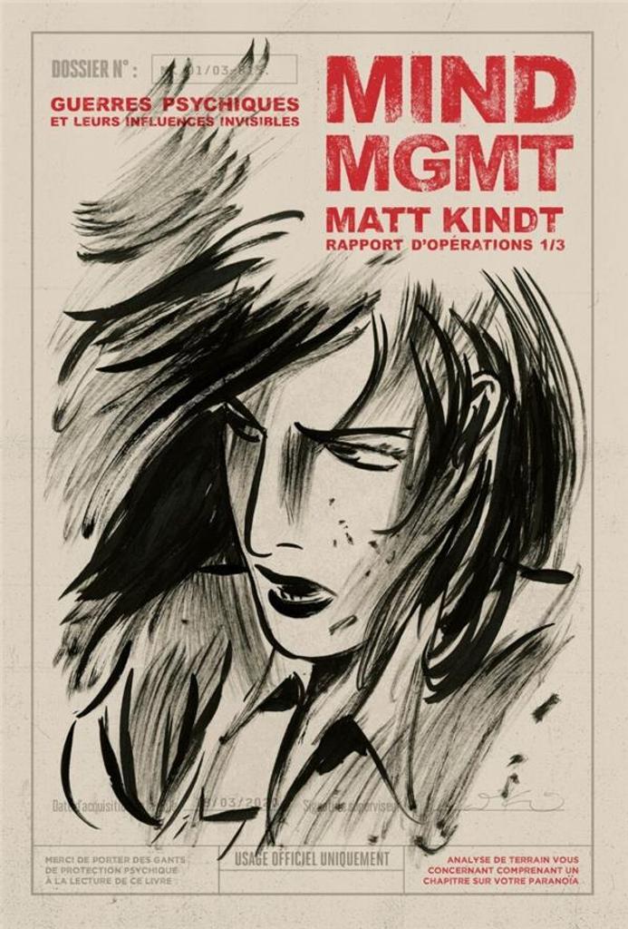 MIND MGMT Rapport d'opération 1/3 : guerres psychiques et leurs influences invisibles / supervision narrative, artistique et mentale Matt Kindt | Kindt, Matt (1973-....). Auteur