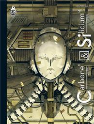 Carbone & Silicium / Mathieu Bablet   Bablet, Mathieu (1987-..). Auteur. Illustrateur