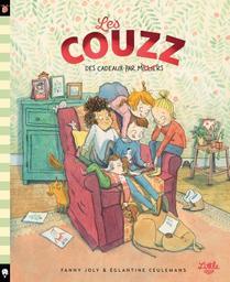 Les couzz : des cadeaux par milliers / Fanny Joly & Églantine Ceulemans | Joly, Fanny. Auteur