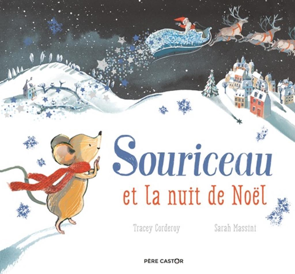 Souriceau et la nuit de Noël / Tracey Corderoy | Corderoy, Tracey. Auteur
