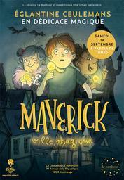 Maverick ville magique : mystères & boules d'ampoules / écrit et illustré par Églantine Ceulemans | Ceulemans, Églantine (1989-....). Auteur