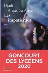 Les impatientes / Djaili Amadou Amal   Amadou Amal, Djaili. Auteur