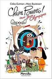 Chien pourri aux Jeux olympiques / Colas Gutman | Gutman, Colas (1972-....). Auteur
