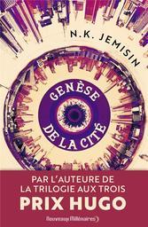 Genèse de la cité. 1, Mégapoles / N. K. Jemisin   Jemisin, N. K. Auteur