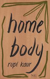 home body : Édition française / De Rupi Kaur, Traduit par Sabine Rolland   Kaur, Rupi (1992-....). Auteur