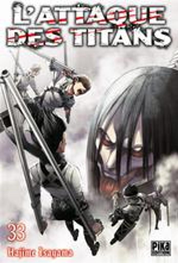 L'attaque des titans. 33 / Hajime Isayama |