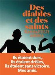 Des diables et des saints / Jean-Baptiste Andrea | Andrea, Jean-Baptiste (1971-..). Auteur