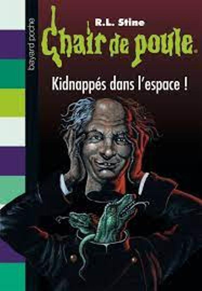 Kidnappés dans l'espace / R.L. Stine |