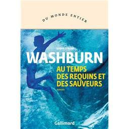 Au temps des requins et des sauveurs / Kawai Strong Washburn | Washburn, Kawai Strong (1980-..). Auteur