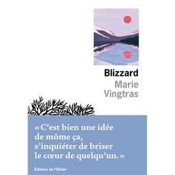 Blizzard / De Marie Vingtras | Vingtras, Marie. Auteur